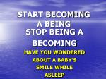 start becoming a being
