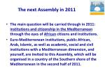 the next assembly in 2011