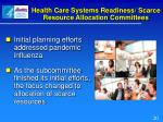health care systems readiness scarce resource allocation committees