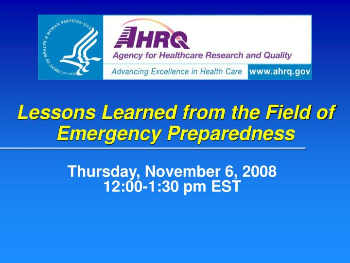 lessons learned from the field of emergency preparedness n.