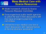 mass medical care with scarce resources1