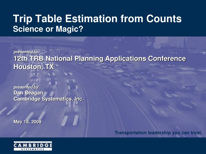 trip table estimation from counts n.