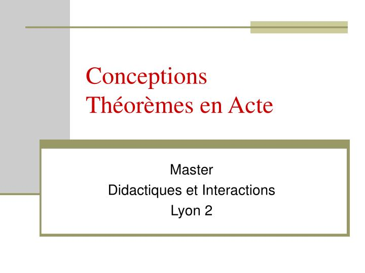 conceptions th or mes en acte n.