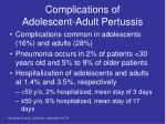 complications of adolescent adult pertussis