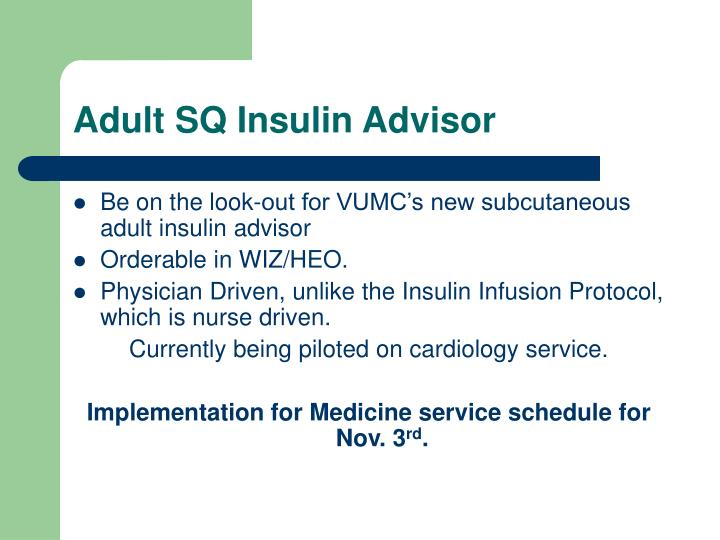 adult sq insulin advisor n.