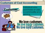 customers of cost accounting
