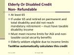 elderly or disabled credit non refundable