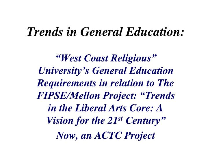 trends in general education n.