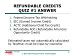 refundable credits quiz 1 answer