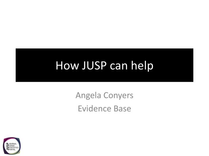 how jusp can help n.