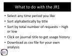 what to do with the jr1