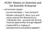 acsh attacks on scientists and the scientific enterprise