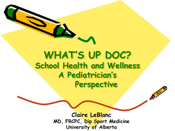what s up doc school health and wellness a pediatrician s perspective n.