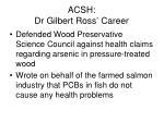 acsh dr gilbert ross career