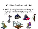what is a hands on activity