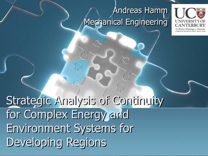 strategic analysis of continuity for complex energy and environment systems for developing regions n.