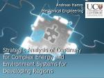 strategic analysis of continuity for complex energy and environment systems for developing regions