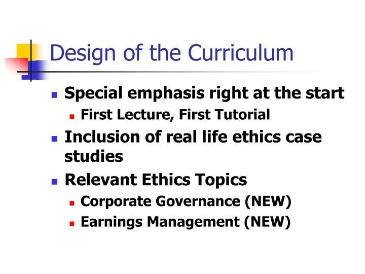 Design of the Curriculum