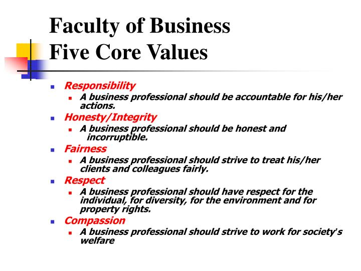 Faculty of business five core values