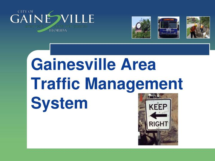 gainesville area traffic management system n.