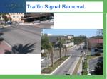 traffic signal removal