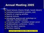 annual meeting 2005