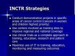 inctr strategies