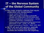it the nervous system of the global community