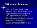 offices and branches