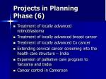 projects in planning phase 6