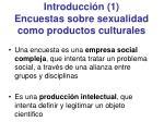 introducci n 1 encuestas sobre sexualidad como productos culturales