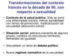 transformaciones del contexto franc s en la d cada de 90 con respecto a sexualidad