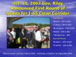 oct 31 2007 gov riley announced first round of grants for i 65 clean corridor
