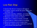 low risk stop9