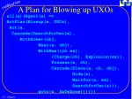a plan for blowing up uxos
