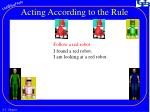 acting according to the rule1