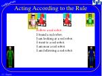 acting according to the rule2