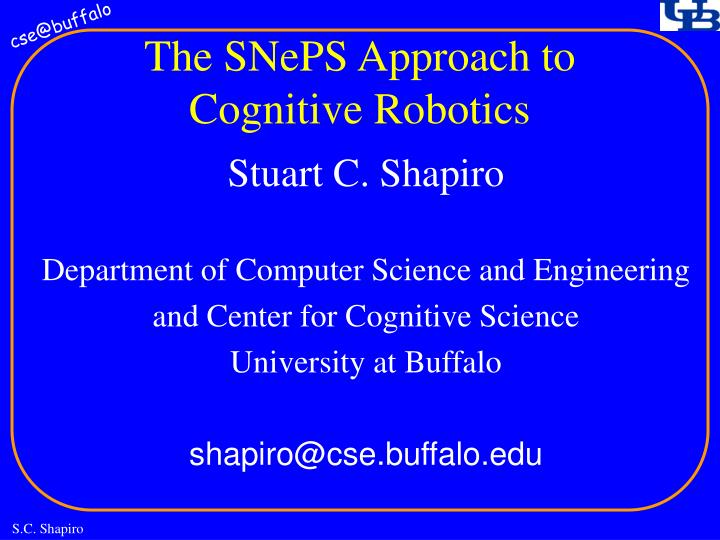 the sneps approach to cognitive robotics n.