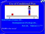 use of conditional plan1
