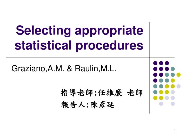 selecting appropriate statistical procedures n.