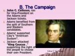 b the campaign