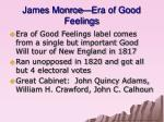james monroe era of good feelings