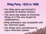 whig party 1832 to 1856