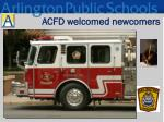 acfd welcomed newcomers