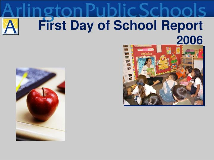 first day of school report 2006 n.