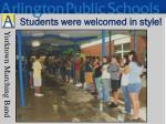 students were welcomed in style