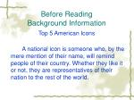 before reading background information