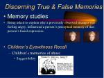 discerning true false memories