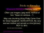 tricks to encoding