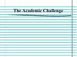 the academic challenge